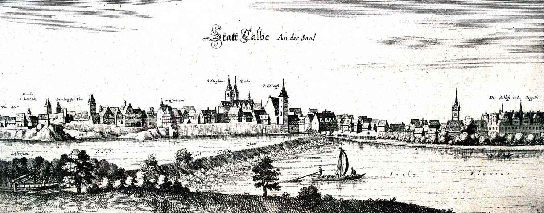 Statt Calbe An der Saal – Kupferstich von Caspar Merian 1653