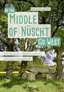 """Cover des Entschleunigungsbuches """"In the middle of Nüscht"""" - go West. Die westliche Altmark entdecken"""" (Herausgeberin Sibylle Sperling)"""