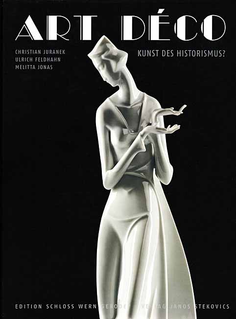 Art Déco: Kunst des Historismus? Verlag Janos Stekovics